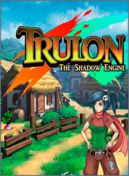 скачать Trulon The Shadow Engine бесплатно
