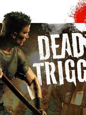 Деад Триггер