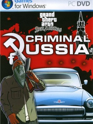 Grand Theft Auto: San Andreas - Criminal Russia