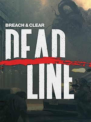 Breach & Clear Deadline